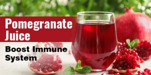 Pomegranate juice Help to Boost Immune System