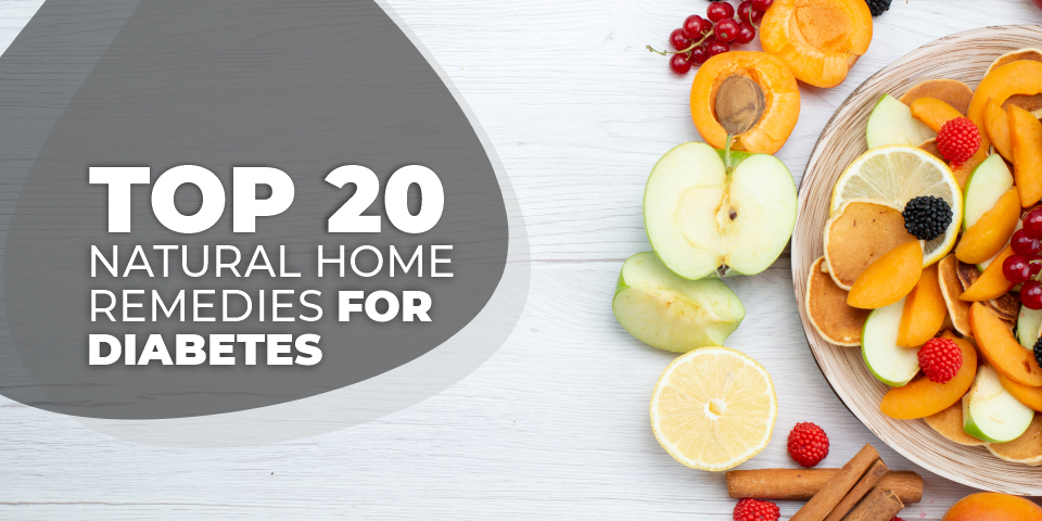 Top 20 Natural Home Remedies for Diabetes
