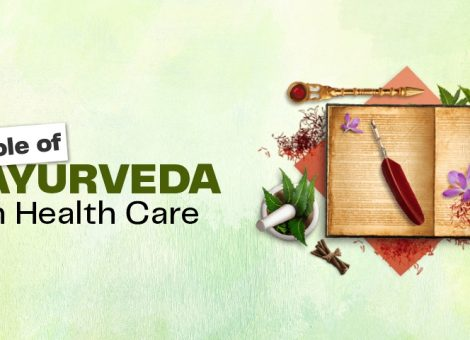 Role of Ayurveda in Health Care